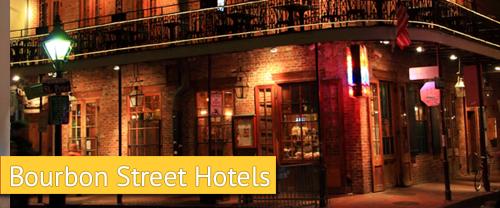 Bourbon Street hotels